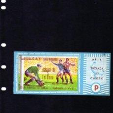 Coleccionismo deportivo: VALENCIA ENTRADA DEL CAMPO DE MESTALLA NUEVA PARTIDO CLUB AT.BILBAO- VALENCIA C.F.TEMPORADA 1959/60. Lote 136216646
