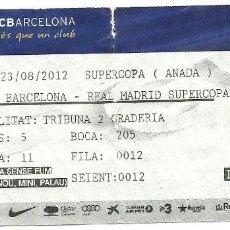 Coleccionismo deportivo: (F-181007)ENTRADA SUPERCOPA IDA - F.C.BARCELONA-REAL MADRID 23 - 8 - 2012. Lote 136615198