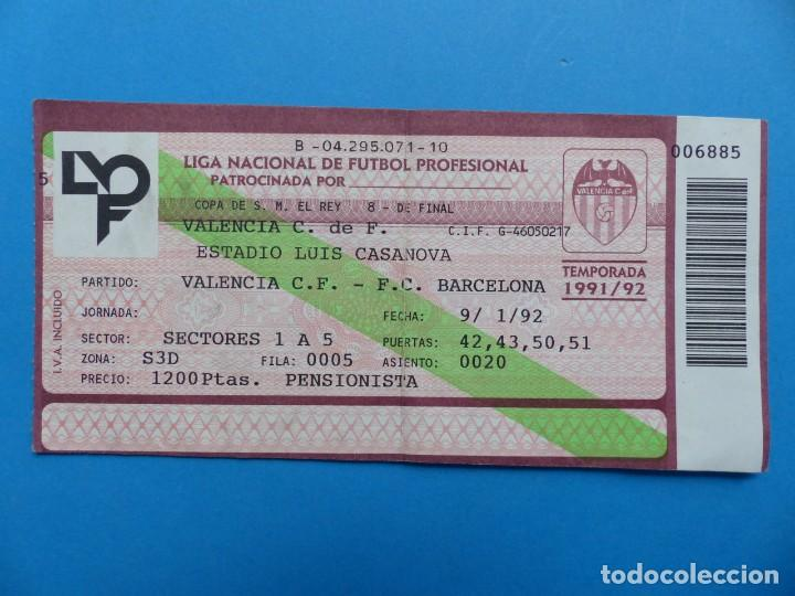 Coleccionismo deportivo: 24 ENTRADAS FUTBOL - VALENCIA C.F. - LIGA NACIONAL - TEMPORADA 1991-1992 - Foto 4 - 136730794