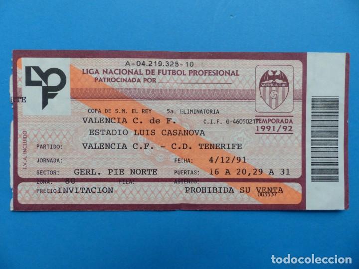 Coleccionismo deportivo: 24 ENTRADAS FUTBOL - VALENCIA C.F. - LIGA NACIONAL - TEMPORADA 1991-1992 - Foto 6 - 136730794