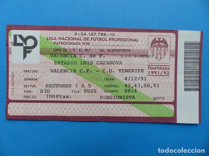 Coleccionismo deportivo: 24 ENTRADAS FUTBOL - VALENCIA C.F. - LIGA NACIONAL - TEMPORADA 1991-1992 - Foto 12 - 136730794