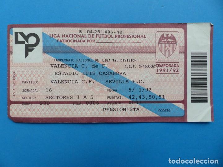 Coleccionismo deportivo: 24 ENTRADAS FUTBOL - VALENCIA C.F. - LIGA NACIONAL - TEMPORADA 1991-1992 - Foto 26 - 136730794