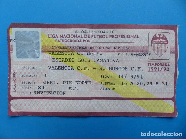 Coleccionismo deportivo: 24 ENTRADAS FUTBOL - VALENCIA C.F. - LIGA NACIONAL - TEMPORADA 1991-1992 - Foto 28 - 136730794