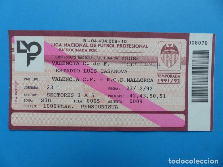 Coleccionismo deportivo: 24 ENTRADAS FUTBOL - VALENCIA C.F. - LIGA NACIONAL - TEMPORADA 1991-1992 - Foto 42 - 136730794