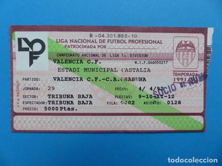 Coleccionismo deportivo: 24 ENTRADAS FUTBOL - VALENCIA C.F. - LIGA NACIONAL - TEMPORADA 1991-1992 - Foto 44 - 136730794