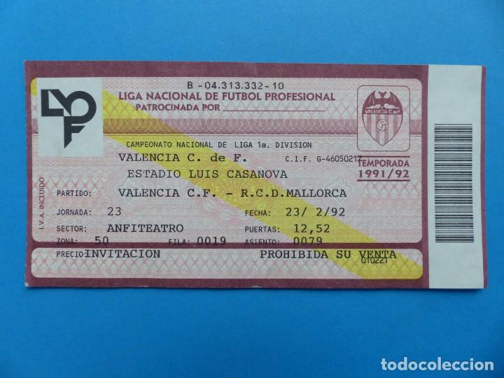 Coleccionismo deportivo: 24 ENTRADAS FUTBOL - VALENCIA C.F. - LIGA NACIONAL - TEMPORADA 1991-1992 - Foto 46 - 136730794