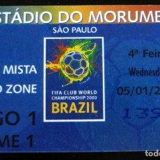 Coleccionismo deportivo: ENTRADA FIFA CLUB WORLD CHAMPIONSHIP 2000 ZONA MIXTA MIXED ZONE 4ª FEIRA 5/1/2000 REAL MADRID. Lote 137152314