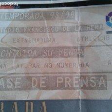 Coleccionismo deportivo: ENTRADA EXTREMADURA AT BILBAO 1998- 99 1 DIVSION . Lote 140452018
