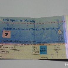 Coleccionismo deportivo: EXCEPCIONAL ENTRADA DE LA EURO 2000. INOLVIDABLE PARTIDO NORUEGA ESPAÑA 1 - 0. Lote 141448594