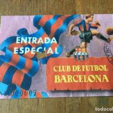 Coleccionismo deportivo: R4892 ANTIGUA ENTRADA TICKET FUTBOL BARCELONA ENTRADA ESPECIAL. Lote 142141890