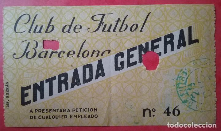 Coleccionismo deportivo: BARÇA FÚTBOL ENTRADA C. F. BARCELONA VS SITTARDSE BOYS 1947 LES CORTS - Foto 1 - 143062318