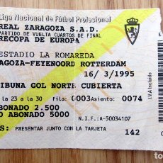 Coleccionismo deportivo: ENTRADA CUARTOS DE FINAL RECOPA 1995 REAL ZARAGOZA FEYENOORD ROTTERDAM TICKET FOOTBALL. Lote 143075974