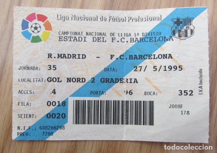 ENTRADA CLÁSICO F.C. BARCELONA REAL MADRID 1995 CAMP NOU TICKET FOOTBALL (Coleccionismo Deportivo - Documentos de Deportes - Entradas de Fútbol)