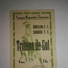 Coleccionismo deportivo: ENTRADA ZARAGOZA-BARCELONA 1940 - CAMPO TORRERO. Lote 144047534