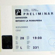 Coleccionismo deportivo: ENTRADA TICKET FÚTBOL PARTIDO PRELIMINAR JUEGOS OLIMPICOS BARCELONA 92 - LA ROMAREDA ZARAGOZA. Lote 144052258