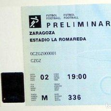 Coleccionismo deportivo: ENTRADA TICKET FÚTBOL PARTIDO PRELIMINAR JUEGOS OLIMPICOS BARCELONA 92 - LA ROMAREDA ZARAGOZA. Lote 144052318