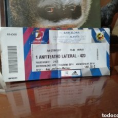 Coleccionismo deportivo: ENTRADA FINAL COPA REY BARSA - ALAVÉS 2017. VICENTE CALDERÓN.. Lote 144110224