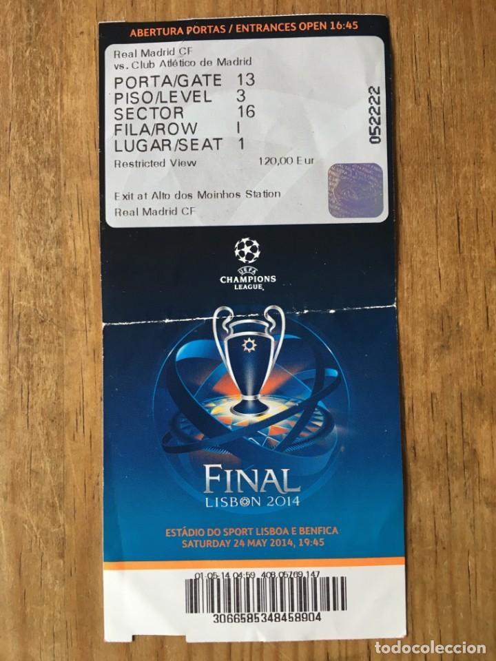 ENTRADA TICKET FINAL UEFA CHAMPIONS LEAGUE 2014 REAL MADRID ATLETICO MADRID (Coleccionismo Deportivo - Documentos de Deportes - Entradas de Fútbol)