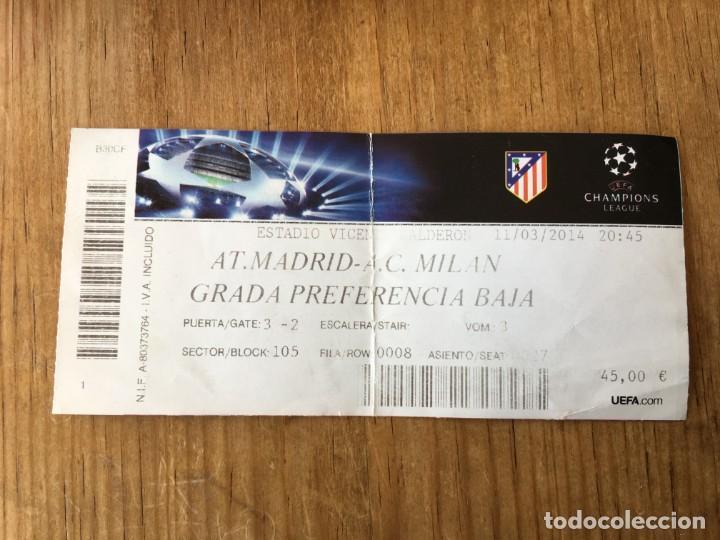 R5035 ENTRADA TICKET FUTBOL ATLETICO MADRID MILAN UEFA CHAMPIONS LEAGUE 2013 2014 (Coleccionismo Deportivo - Documentos de Deportes - Entradas de Fútbol)