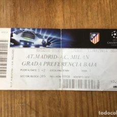 Coleccionismo deportivo: R5035 ENTRADA TICKET FUTBOL ATLETICO MADRID MILAN UEFA CHAMPIONS LEAGUE 2013 2014. Lote 145102102