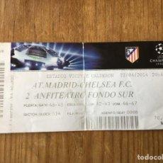 Coleccionismo deportivo: R5036 ENTRADA TICKET FUTBOL ATLETICO MADRID CHELSEA UEFA CHAMPIONS LEAGUE 2013 2014. Lote 145102142