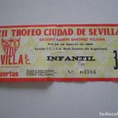 Coleccionismo deportivo: SEVILLA F.C - C.A. BOCA JUNIORS - ENTRADA INFANTIL 29 AGO. 1984 // FUTBOL XII TROFEO CIUDAD DE.... Lote 145200742