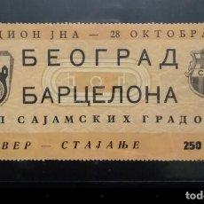 Coleccionismo deportivo: ENTRADA TICKET BELGRADO XI V BARCELONA COPA FERIAS UEFA 1959 1960 1/4 FINAL. Lote 145527450
