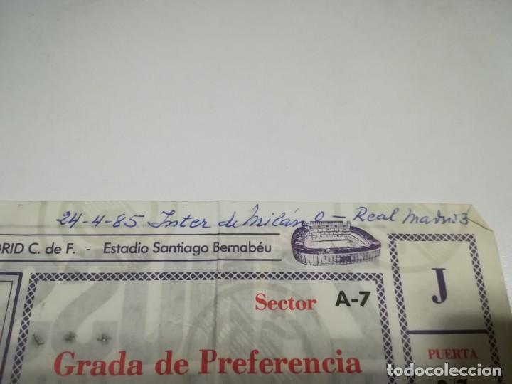 Coleccionismo deportivo: ENTRADA PARTIDO REAL MADRID - INTER DE MILAN. SEMIFINALES XIV COPA DE LA UEFA. 24/04/1985 - Foto 2 - 146583046