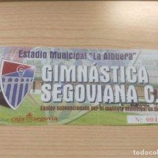 Coleccionismo deportivo: TICKET ENTRADA FOOTBALL FUTBOL ESPAÑA GIMNASTICA SEGOVIANA SEGOVIA . Lote 147348742