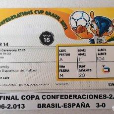Coleccionismo deportivo: FINAL COPA CONFEDERACIONES 2.013. Lote 147569638