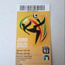 Coleccionismo deportivo: ENTRADA MUNDIAL 2.010. Lote 147571342
