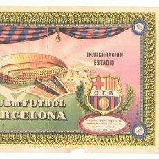 Coleccionismo deportivo: ENTRADA INAUGURACIÓN DEL ESTADIO CLUB DE FUTBOL BARCELONA 24 DE SETIEMBRE 1957. Lote 150536782