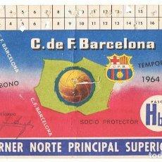 Coleccionismo deportivo: CARNET DE SOCIO ABONO DE C. DE F. BARCELONA TEMPORADA 1964 - 65 . Lote 150537018
