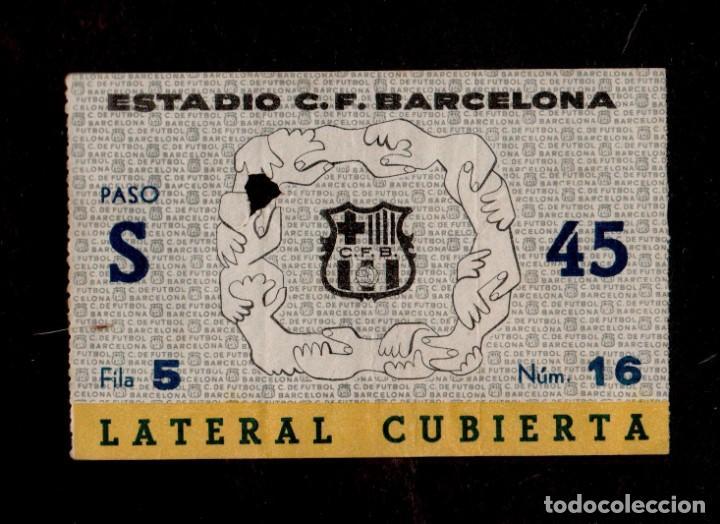 0271 - ENTRADA ESTADIO C.F. BARCELONA LATERAL CUBIERTA PASO S - FILA 5 NÚM 14 (AÑOS 50S-60S) (Coleccionismo Deportivo - Documentos de Deportes - Entradas de Fútbol)