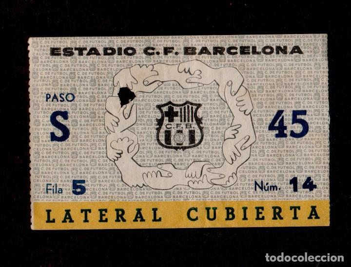0271 - ENTRADA ESTADIO C.F. BARCELONA LATERAL CUBIERTA PASO S - FILA 5 NÚM 16 (AÑOS 50S-60S) (Coleccionismo Deportivo - Documentos de Deportes - Entradas de Fútbol)