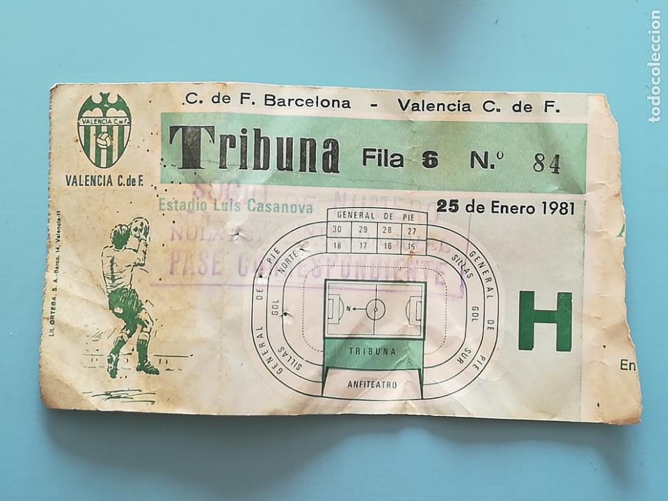 ENTRADA FÚTBOL 1981 LUÍS CASANOVA BARCELONA VALENCIA (Coleccionismo Deportivo - Documentos de Deportes - Entradas de Fútbol)