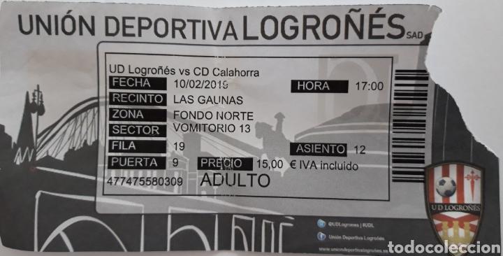 ENTRADA UD LOGROÑES VS CD CALAHORRA (Coleccionismo Deportivo - Documentos de Deportes - Entradas de Fútbol)