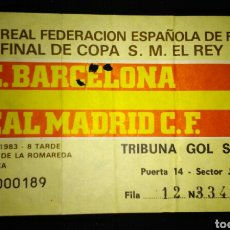 Coleccionismo deportivo: ENTRADA FINAL COPA BARCELONA - REAL MADRID 1983. Lote 152662338