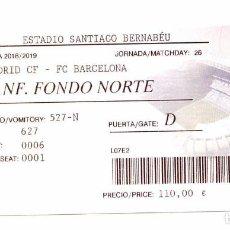 Coleccionismo deportivo: ENTRADA FUTBOL TICKET FOOTBALL REAL MADRID FC BARCELONA EL CLASICO 2019 ESTADIO SANTIAGO BERNABEU. Lote 156452248