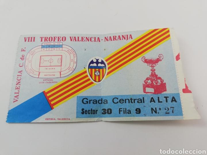 ENTRADA VIII TROFEO NARANJA VALENCIA CF ATLETICO HURACAN AJAX DE AMSTERDAM 1978 AMISTOSO FUTBOL (Coleccionismo Deportivo - Documentos de Deportes - Entradas de Fútbol)