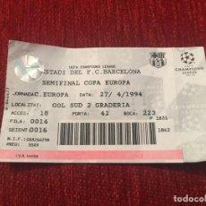Coleccionismo deportivo: R5421 ENTRADA TICKET FUTBOL BARCELONA OPORTO PORTO SEMIFINAL COPA EUROPA 1993 1994. Lote 153919358