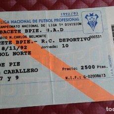 Coleccionismo deportivo: ALBACETE BALOMPIE .R.C.DEPORTIVO LA CORUÑA ENTRADA 1992. Lote 154722322