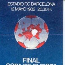Coleccionismo deportivo: F.C. BARCELONA-ENTRADA FINAL COPA DE EUROPA DE VENCEDORES DE COPA-1982- -TRIBUNA PRINCIPAL. Lote 155672558