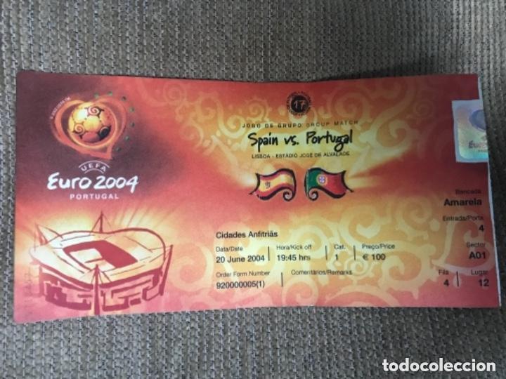 ENTRADA FUTBOL EUROCOPA 2004 ESPAÑA VS PORTUGAL (Coleccionismo Deportivo - Documentos de Deportes - Entradas de Fútbol)