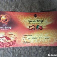 Coleccionismo deportivo: ENTRADA FUTBOL EUROCOPA 2004 ESPAÑA VS PORTUGAL. Lote 155814714