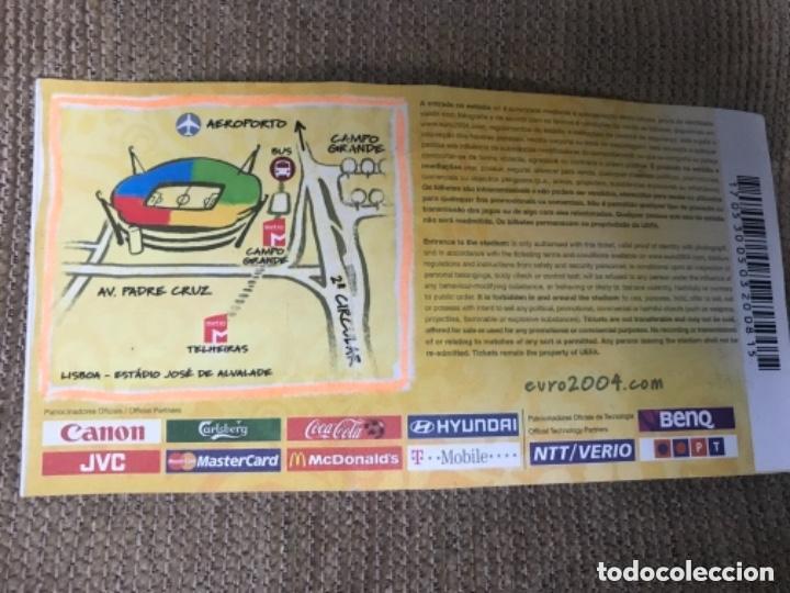 Coleccionismo deportivo: ENTRADA FUTBOL EUROCOPA 2004 ESPAÑA VS PORTUGAL - Foto 2 - 155814714