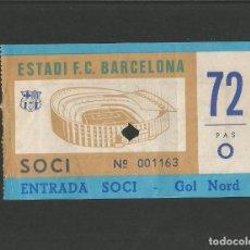 Coleccionismo deportivo: FC BARCELONA-ENTRADA SOCI-GOL NORD-ESTADI F.C.BARCELONA-VER REVERSO-(57.843). Lote 155970634