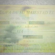 Coleccionismo deportivo: ENTRADA FUTBOL COPA VALENCIA BARCELONA 2008. Lote 156311012