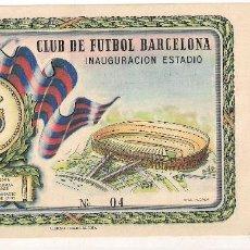 Coleccionismo deportivo: ENTRADA DE LA INAUGURACIÓN DEL ESTADIO DEL F.C BARCELONA - AÑO 1957 - Nº 4. Lote 156487686