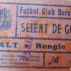 Coleccionismo deportivo: RARISIMA ENTRADA FUTBOL CLUB BARCELONA SEIENT DE GOAL 1926 ASIENTO DE GOL. Lote 156495306